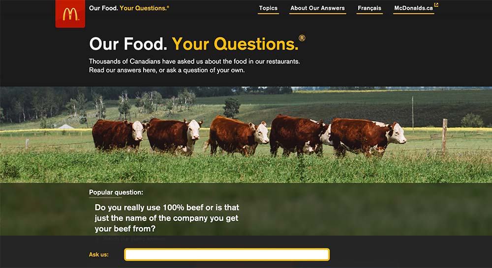 "McDonalds Canada ad campaign ""our food, your questions"""