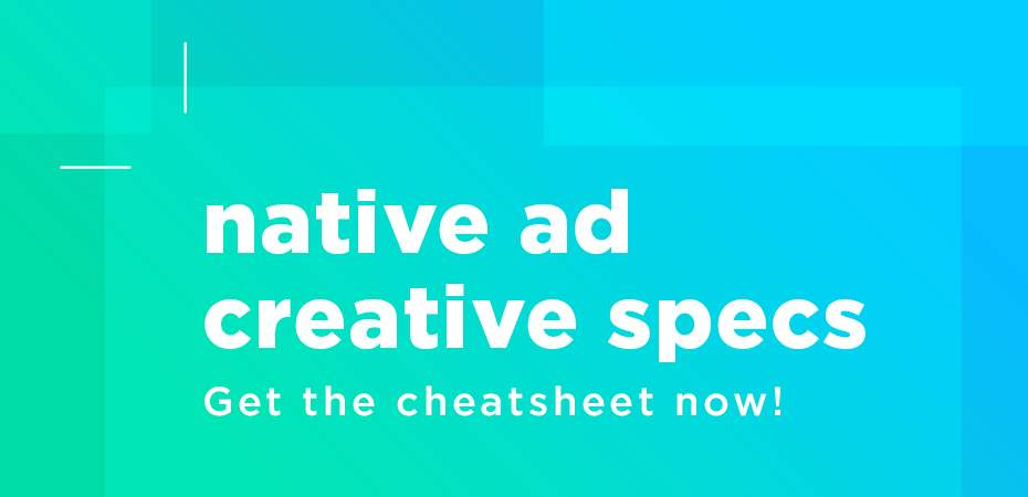 Native Ad Creative Specs for the Most Popular Vendors