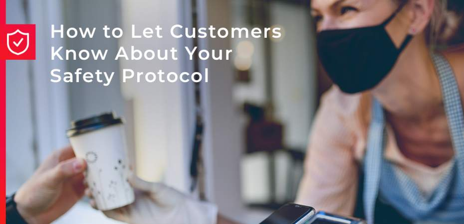 REQ How to Let Customers Know About Your Safety Protocol