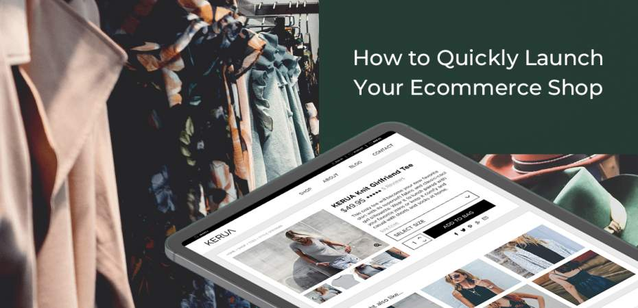 REQ How to Quickly Launch Your Ecommerce Shop