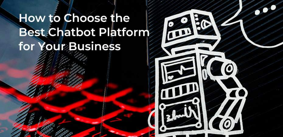 REQ How to Choose the Best Chatbot Platform for Your Business