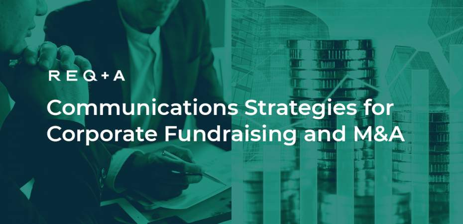 Communication Strategies For Capital and Corporate Fundraising and M&A