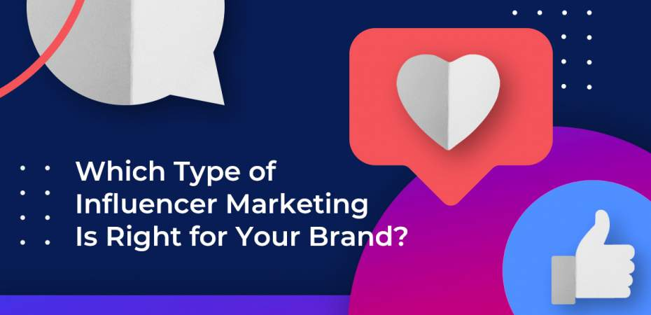 REQ Which Type of Influencer Marketing is Right for Your Brand?