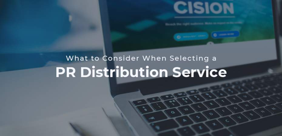 REQ What to Consider When Selecting a PR Distribution Service